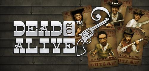 Обзор игрового автомата Dead or Alive (Живой или Мертвый): NetEnt